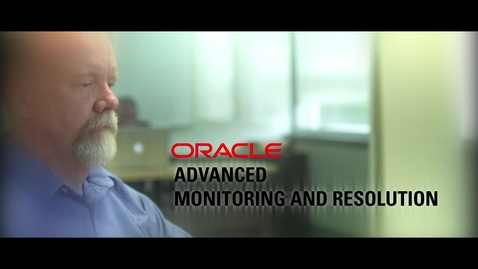 Thumbnail for entry Reduce Risk with Oracle Advanced Monitoring and Resolution