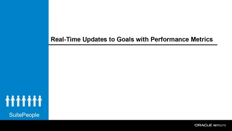 Thumbnail for entry Real-Time Updates to Goals with Performance Metrics