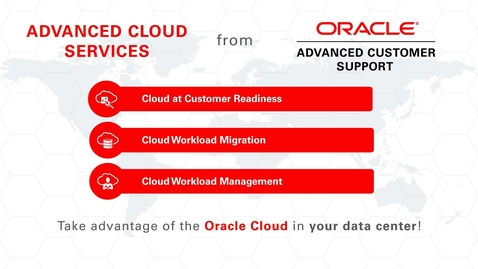 Oracle Advanced Customer Support for Oracle Cloud Machine