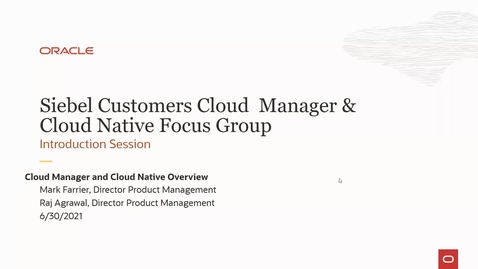 Thumbnail for entry Siebel CRM Cloud Manager - Siebel CRM Cloud Native for OCI
