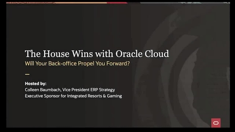 Thumbnail for entry The House wins with Oracle Fusion Cloud (presented by Oracle and The Hackett Group)