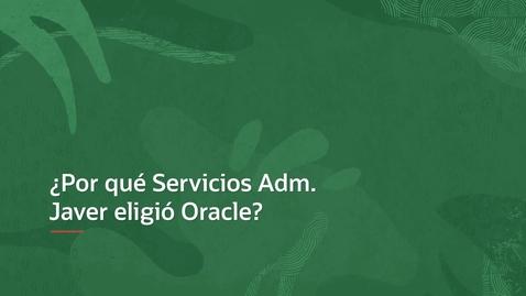 Thumbnail for entry Sales testimonials Servicios Administrativos Javer SA