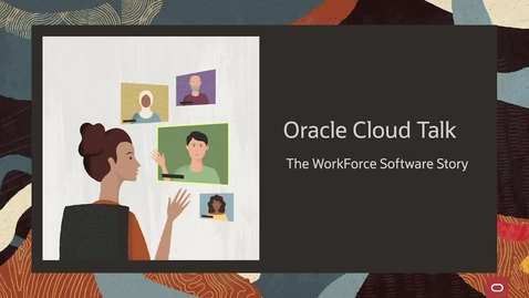 Thumbnail for entry Oracle Cloud Talk - the WorkForce Software Story