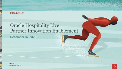 Thumbnail for entry Oracle Hospitality Live Partner Innovation Enablement - December 16, 2020