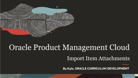 Thumbnail for entry Import Item Attachments Using Manage Item Batches