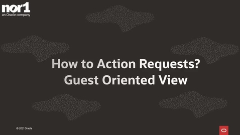 Thumbnail for entry How to Action Requests - Guest Oriented View