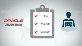 Thumbnail for entry Oracle Migration Service - Oracle Advanced Customer Support