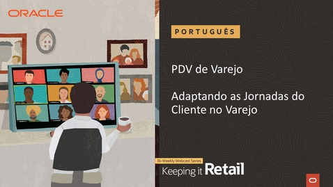 Thumbnail for entry Varejo: PDV - Adaptando as Jornadas do Cliente no Varejo