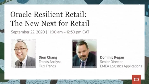 Thumbnail for entry Oracle Resilient Retail: The New Next for Retail