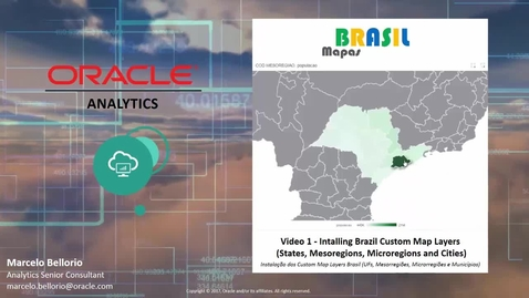 Oracle Analytics - Mapas Brasil - Video 1 - Instalar o Brasil Map Layers