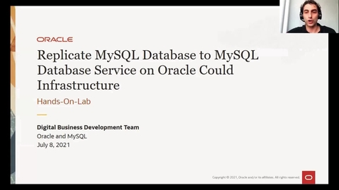Thumbnail for entry Replicate MySQL Database to MySQL Database Service on Oracle Could Infrastructure