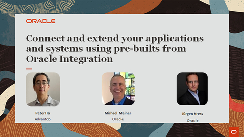 Thumbnail for entry Connect and extend your applications and systems using pre-builts from Oracle Integration - PaaS Partner Community Webcast 08.2021