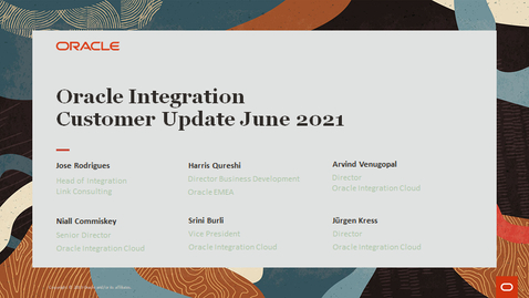 Thumbnail for entry Oracle Integration Update Webcast June 2021