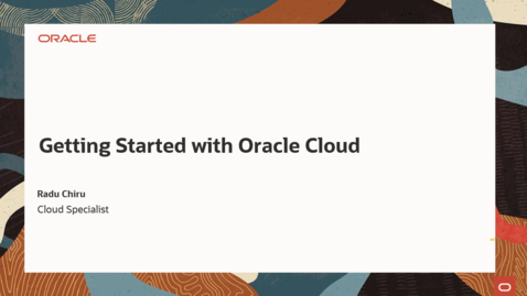 Thumbnail for entry Getting Started with Oracle Cloud May 25th 2021
