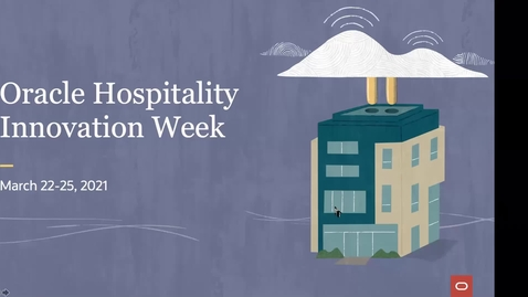 Thumbnail for entry Getting the most out of Oracle Hospitality Innovation Week