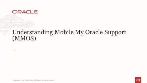 Mobile My Oracle Support (MOS) Overview