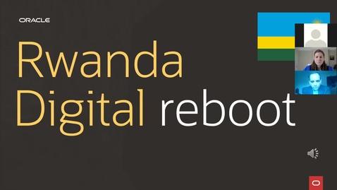 Thumbnail for entry Rwanda_Digital_Reboot