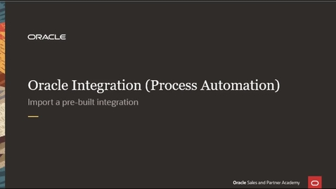 Thumbnail for entry Import Prebuilt Integration to Process Application