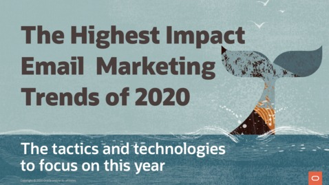 Thumbnail for entry The Highest Impact Email Marketing Trends of 2020
