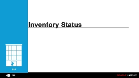 Thumbnail for entry ERP: Inventory Status