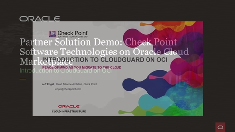 Thumbnail for entry Partner Solution Demo: Check Point CloudGuard on Oracle Cloud Marketplace