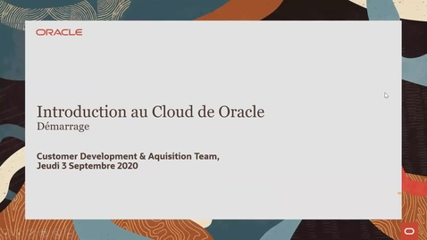 Thumbnail for entry Session d'introduction aux technologies Cloud Oracle