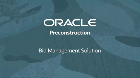 Thumbnail for entry Oracle Preconstruction - Send Invitations to Bid