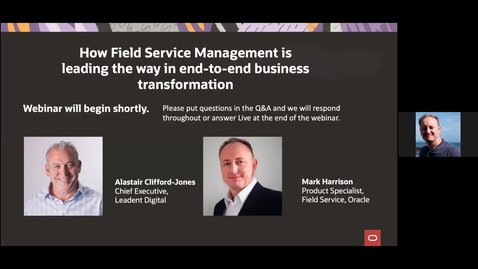 Thumbnail for entry CX Field Service Webinar: How Field Service Management is leading the way in end-to-end business transformations