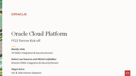 Thumbnail for entry Oracle Cloud Platform Partner FY22 Launch Webcast