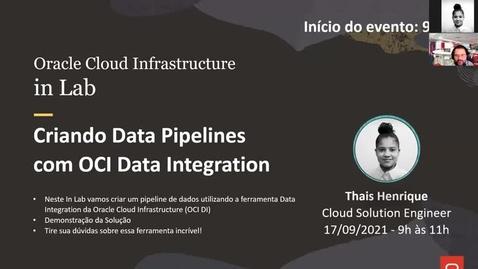 Thumbnail for entry OCI in Lab - Criando Data Pipelines com OCI Data Integration (OCI DI)