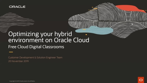 Thumbnail for entry Optimizing Your Hybrid Environment - Cloud Digital Classroom delivered on 20th November 2019