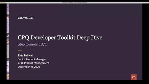 Thumbnail for entry CPQ Deep Dive: CPQ Dev Tool Kit