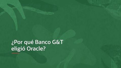 Thumbnail for entry Sales Testimonials - BANCO G&T CONTINENTAL