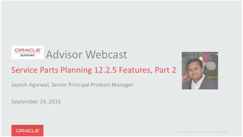 Thumbnail for entry EBS MFG - VCP - Service Parts Planning 12.2.5 Features, Part 2 - 20150924