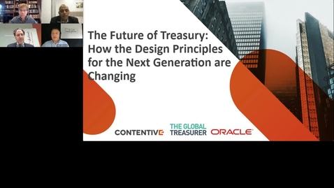 Thumbnail for entry The Future of Treasury: How the Design Principles for the Next Generation are Changing