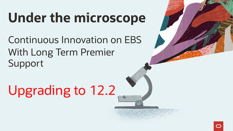 Thumbnail for entry Under the microscope: EBS 12.2 Upgrade