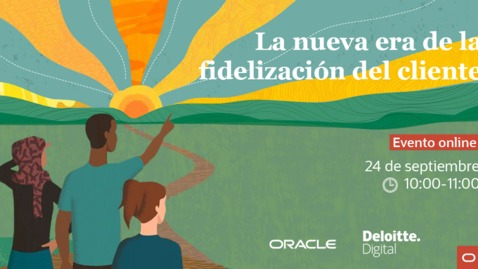 Thumbnail for entry Oracle Customer Engagement: La nueva era de la fidelización