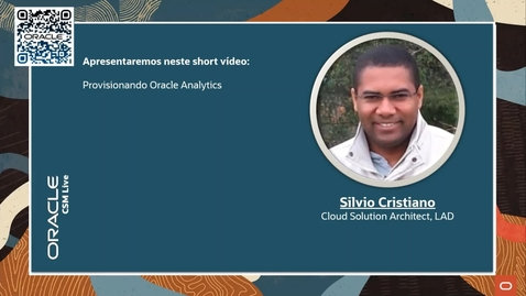 Thumbnail for entry ShortVideo - Provisionando Oracle Analytics