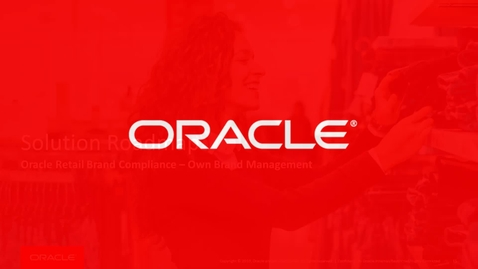 Thumbnail for entry Oracle Retail Brand Compliance Roadmap Update
