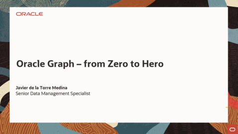 Thumbnail for entry Oracle Graph from Zero to Hero