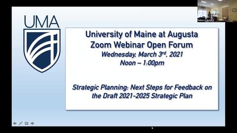 Thumbnail for entry UMA President's Open Forum 3/3/21