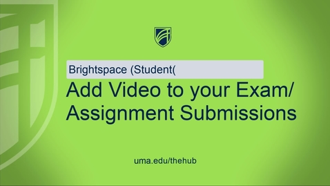 Thumbnail for entry Add Video to your Exam Assignment Submissions