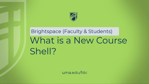 Thumbnail for entry What is a New Course Shell?