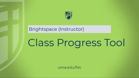 Thumbnail for entry Class Progress Tool