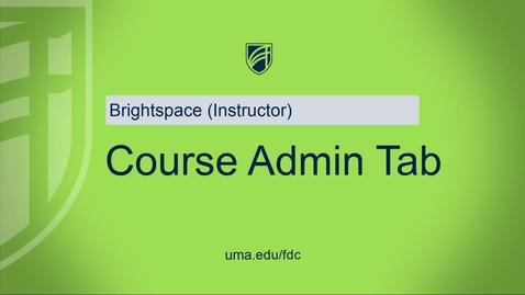 Thumbnail for entry Admin Tab