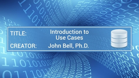 Thumbnail for entry Introduction to Use Cases