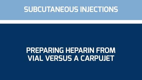Thumbnail for entry Heparin Vial vs Carpujet