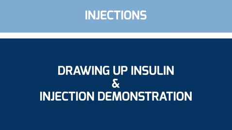 Thumbnail for entry Drawing up insulin & injection demonstration