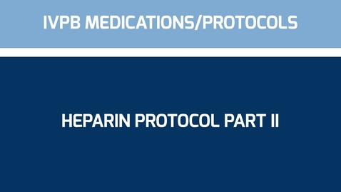 Thumbnail for entry EE Heparin Protocol iPad part II
