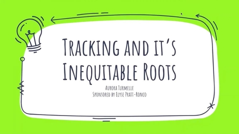 Thumbnail for entry Tracking and It's Inequitable Roots